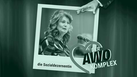 Der Tag in Hessen - Der AWO-Komplex - Sozialdezernentin Birkenfeld