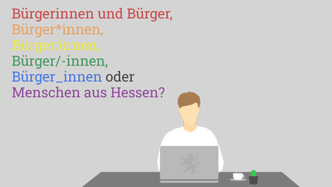 """Grafik, die einen Menschen, der am Computer sitzt darstellt. Im Hintergrund ist der Text """"Bürgerinnen und Bürger, Bürger*innen, Bürger:innen, Büger_innen oder Menschen in Hessen?"""" in Regenbogenfarben zu sehen."""
