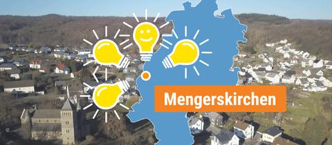 Die Collage zeigt ein Foto der Gemeinde Mengerskirchen sowie die Verortung auf einer Hessenkarte. Der Ortspunkt wird hierbei von Glühbirnen eingerahmt.