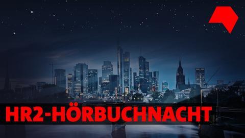 hr2 Hörbuchnacht