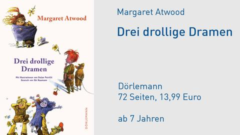 "Margaret Atwood ""Drei drollige Dramen"" Cover"