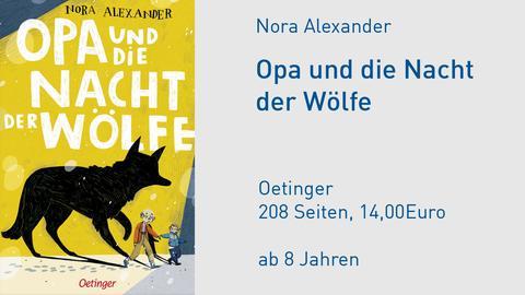 Nora Alexander Opa und die Nacht der Wölfe