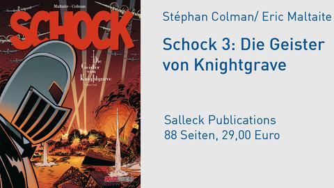 Cover Schock 3: Die Geister von Knightgrave - Dritter Teil Stéphan Colman  Eric Maltaite