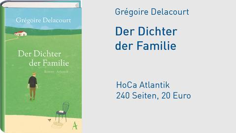 Cover Grégoire Delacour Der Dichter der Familie