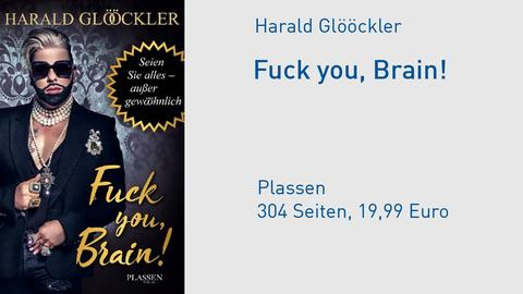 "Cover Harald Glööckler ""Fuck you, Brain!"""