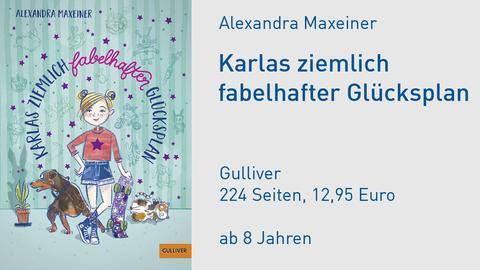 Cover Alexandra Maxeiner Karlas ziemlich fabelhafter Glücksplan