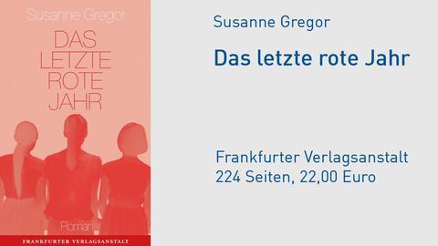 Cover Susanne Gregor Das letzte rote Jahr
