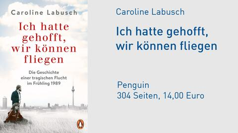 Cover Caroline Labusch Ich hatte gehofft, wir können fliegen