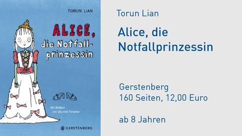 Torun Lian Alice, die Notfallprinzessin
