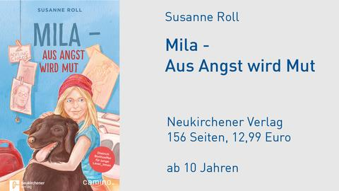 "Cover Susanne Roll ""Mila - Aus Angst wird Mut"""