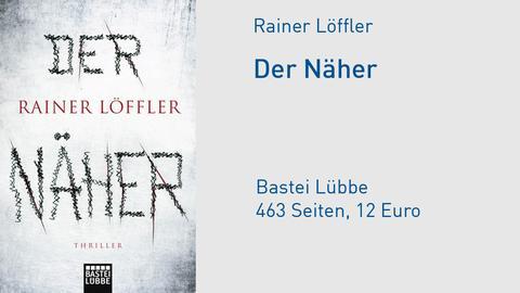 "Cover Rainer Löffler ""Der Näher"""