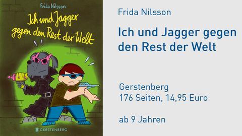 Cover Frida Nilsson Ich und Jagger gegen den Rest der Welt
