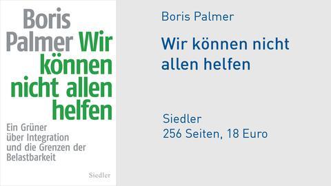 Cover Boris Palmer Wir können nicht allen helfen