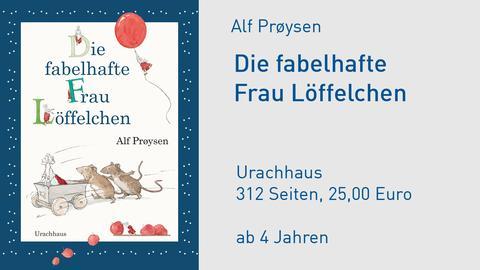 Alf Prøysen Die fabelhafte Frau Löffelchen