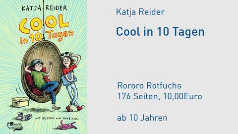 Katja Reider Cool in 10 Tagen