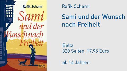 Cover Rafik Schami Sami und der Wunsch nach Freiheit
