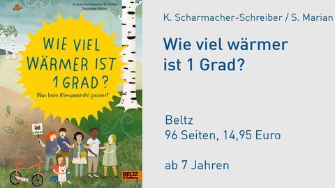Kristina Scharmacher-Schreiber / Stephanie Marian Wie viel wärmer ist 1 Grad?