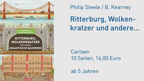 Philip Steele, Brendan Kearney - Ritterburg, Wolkenkratzer und andere gigantische Bauwerke