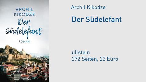 """Cover Archil Kikodze """"Der Südelefant"""""""