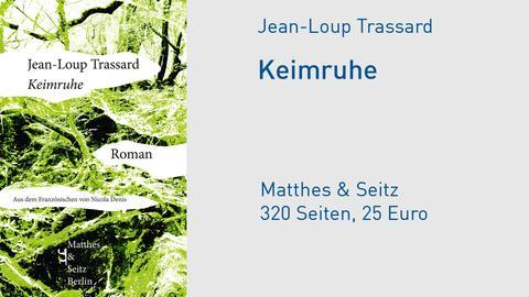 "Cover Jean-Loup Trassard ""Keimruhe"""