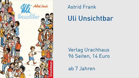 """Cover Astrid Frank """"Uli Unsichtbar"""""""