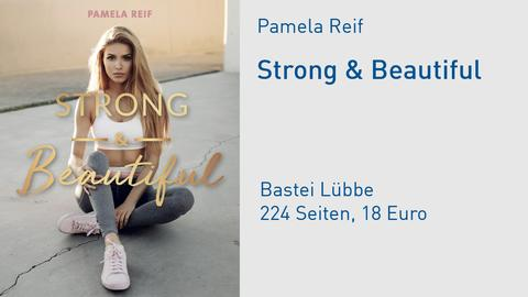 Pamela Reif Strong & Beautiful Buchcover