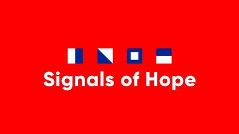 Signals of Hope - und die Buchstaben von Hope im maritimen Alphabet
