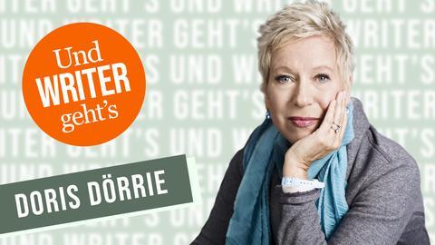 Und WRITER geht's Doris Dörrie