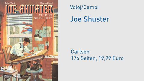 """Buchcover Julian Voloj/Thomas Campi """"Joe Shuster. Vater der Superhelden"""""""