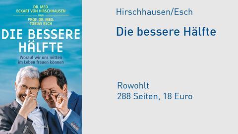 """Eckart von Hirschhausen & Tobias Esch """"Die bessere Hälfte"""""""