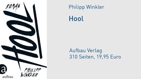 "Philipp Winkler: ""Hool"""