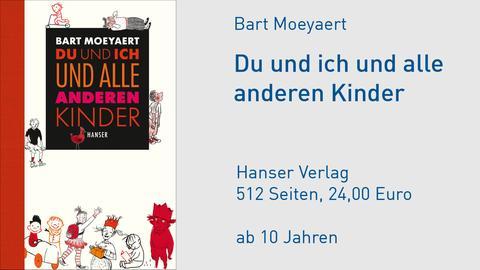 """Cover Bart Moeyaert """"Du und ich und alle anderen Kinder"""""""