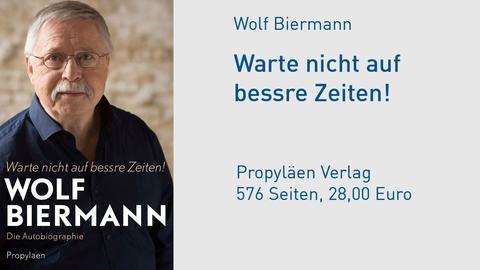 """Cover Wolf Biermann """"Warte nicht auf bessre Zeiten!"""""""