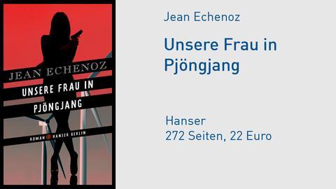 "Cover Jean Echenoz ""Unsere Frau in Pjöngjang"""