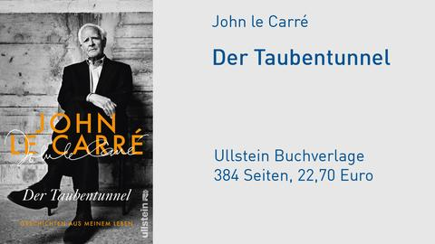 "Cover John le Carré ""Der Taubentunnel. Geschichten aus meinem Leben"""