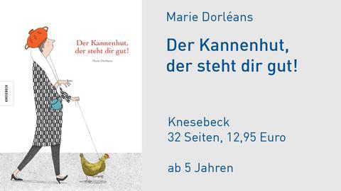 Cover Marie Dorléans Der Kannenhut, der steht dir gut