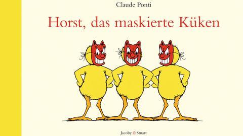 Cover Horst das maskierte Küken