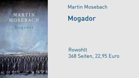 """Cover Martin Mosebach """"Mogador"""""""