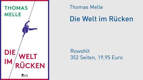 Cover Thomas Melle Die Welt im Rücken