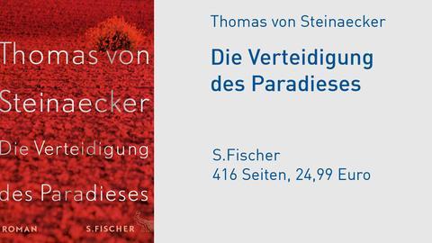 Cover Thomas von Steinaecker Die Verteidigung des Paradieses