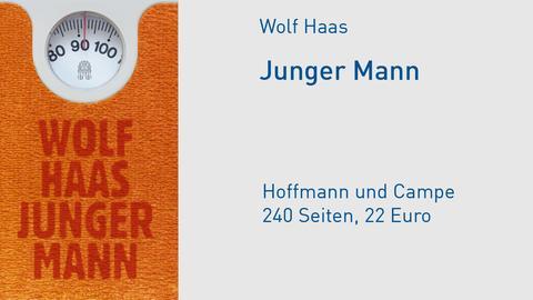 """Buchcover Wolf Haas """"Junger Mann"""""""