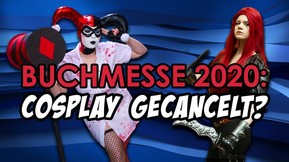 """""""Buchmesse 2020: Cosplay gecancelt?"""" - zwei Frauen in Cosplay-Kostümen stehen im Hintergrund"""