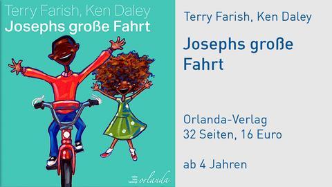 """Terry Farish und Ken Daley """"Josephs große Fahrt"""""""