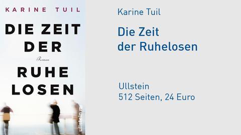 Cover Karine Tuil Die Zeit der Ruhelosen