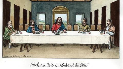 """Karikatur des Bildes """"Letztes Abendmahl"""", Jesus mit nur vier Jüngern, Unterschrift: """"Auch an Ostern: Abenstand halten!"""""""