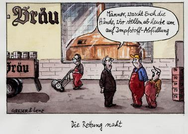 Vor einer Brauerei: Mann im Anzug sagt zu zwei Arbeitern: Männer, wascht Euch die Hände, wir stellen ab heute um auf Impfstoff-Abfüllung.