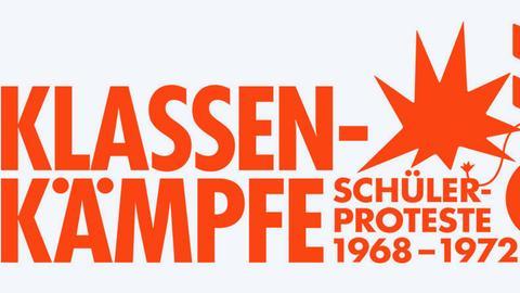 """Plakat zur Sonderausstellung """"Klassenkämpfe"""" - Schülerproteste 1968 bis 1972 im Museum für Kommunikation Frankfurt"""