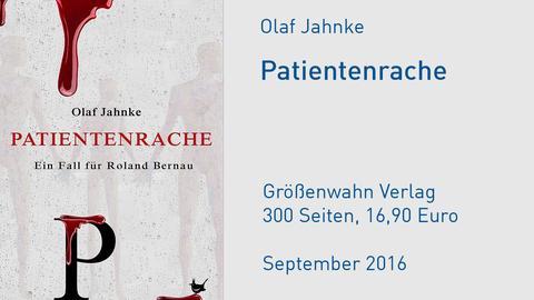 "Olaf Jahnke ""Patientenrache"" Cover"