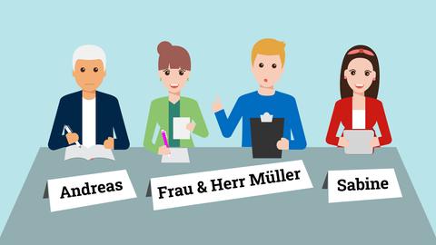 Grafik, die vier Menschen zeigt, wie sie am Tisch sitzen und arbeiten. Vor ihnen stehen Namensschilder mit den Namen Sabine, Frau und Herr Müller und Andreas.