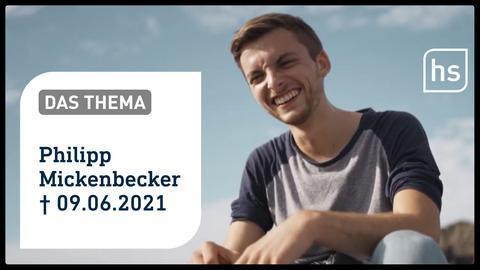 """Nachruf auf den """"Real Life Guy"""" #PhilippMickenbecker"""